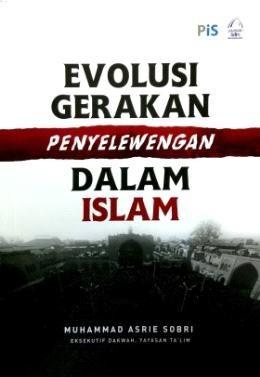 Evolusi Gerakan Penyelewengan Dalam Islam - RM20.00