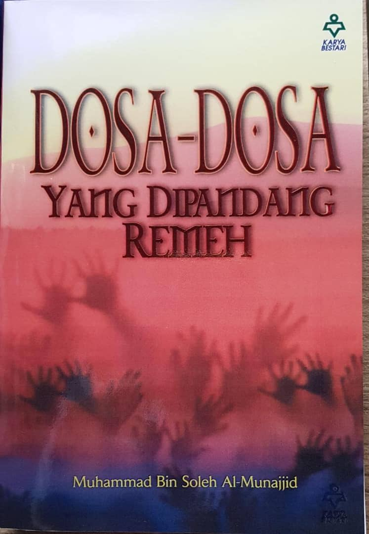 DOSA-DOSA YANG DIPANDANG REMEH (KULIAH UST AZZAHARI) - RM25.00
